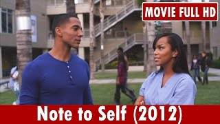Note to Self (2012) Movie **  Christian Keyes, Letoya Luckett, Richard T. Jones