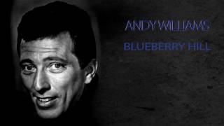 Watch Andy Williams Blueberry Hill video