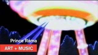 Prince Rama - Those Who Live For Love Will Live Forever - Art + Music - MOCAtv