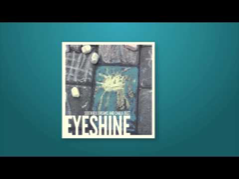 Eyeshine - Start All Over Again