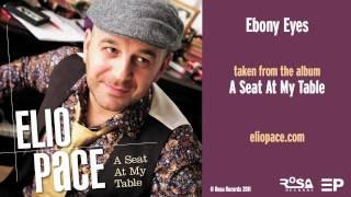 Watch Elio Pace Ebony Eyes video