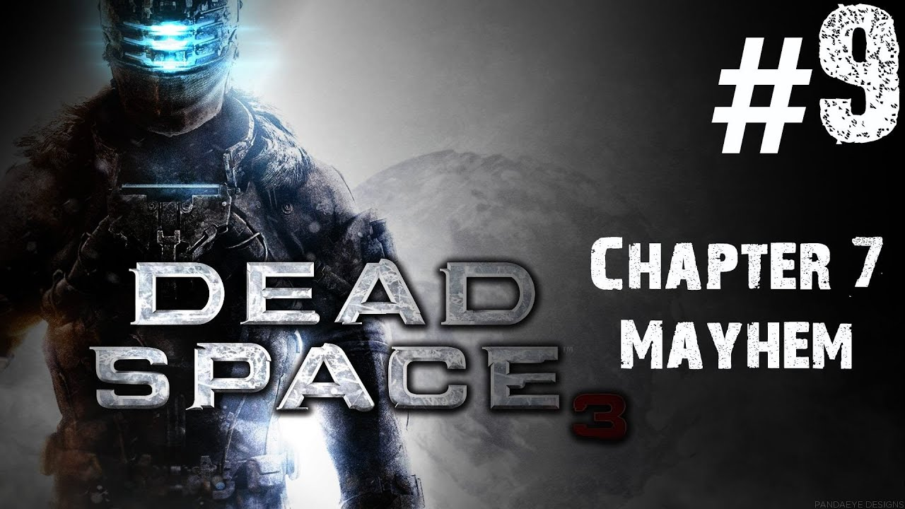Dead Space - w/ My Girlfriend - Chapter 7 - Part 1 - If I ...