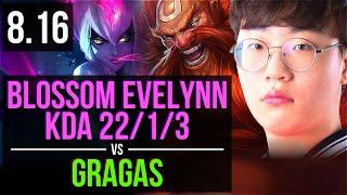 SKT T1 Blossom - EVELYNN vs GRAGAS (JUNGLE) ~ KDA 22/1/3, Legendary ~ Korea Challenger ~ Patch 8.16