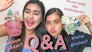 Q&A with my Sister!!!