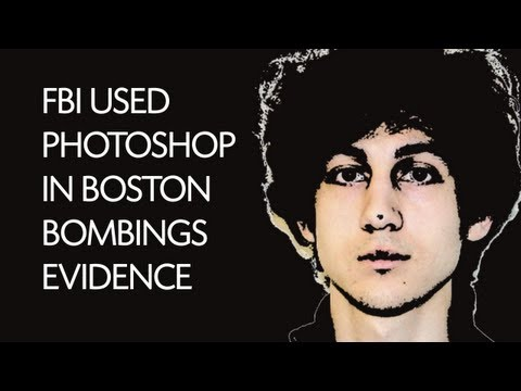 FBI used  Photoshop in Boston bombings evidence