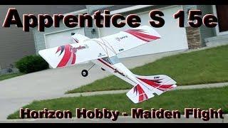 Horizon Hobby - Apprentice S 15e - Maiden Flight
