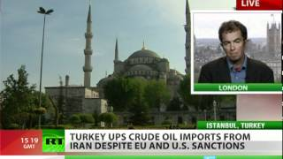 Turkey ups Iran oil imports despite sanctions