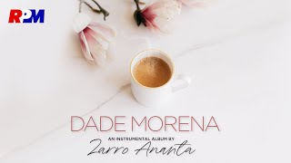 Zarro Ananta - Dade Morena