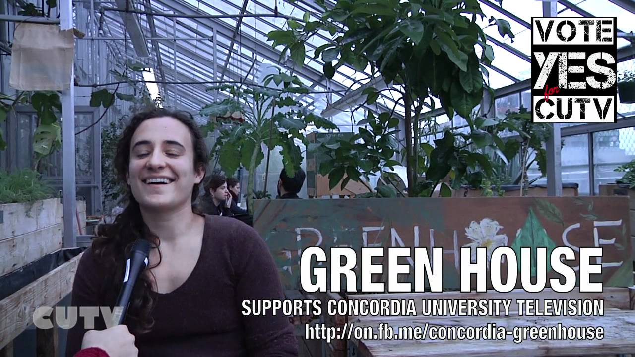 GREEN HOUSE Concordia Supports CUTV - VOTE YES -