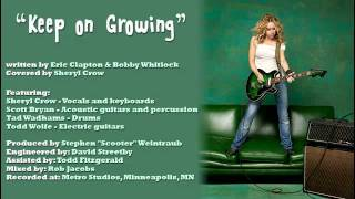 Watch Sheryl Crow Keep On Growing video