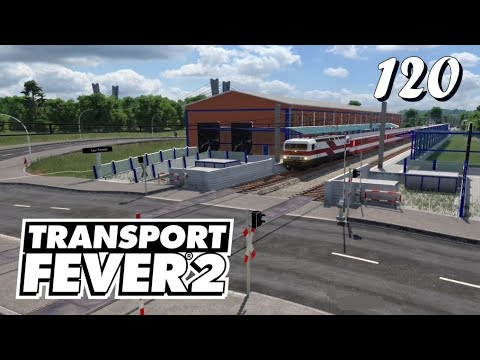 Transport Fever 2 S6/#120: Skandal! Der Stadler Kiss fehlt uns noch! [Lets Play][Deutsch]
