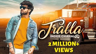 TRALLA - INDER CHAHAL (Official Video) SUCHA YAAR | Latest Punjabi Song 2019