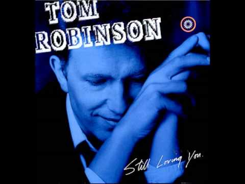 Tom Robinson - You Tattooed Me