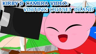 Kirby's Camera Video: Visiting Outset Island