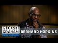 Bernard Hopkins: Growing up with lambs and wolves