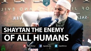 Shaytan the Enemy of all Humans – Karim Abu Zaid