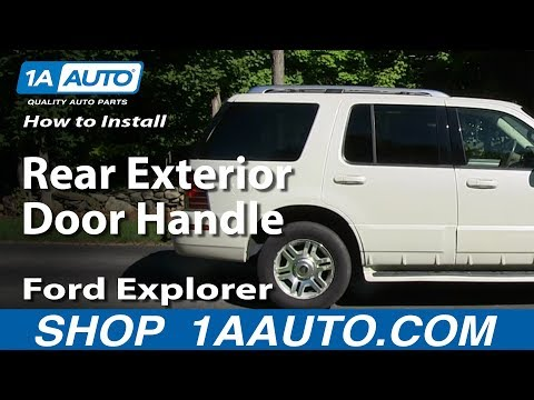 How To Install Replace Rear Exterior Door Handle 2002-05 Ford Explorer Mercury Mountaineer