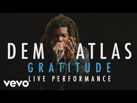 "deM atlaS - ""Gratitude"" Official Performance | Vevo"