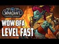 How To Level Up Fast In Battle For Azeroth 110 - 120 Speed Levelling Guide (World Of Warcraft)