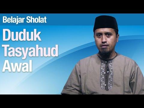 Belajar Sholat #36 Duduk Tasyahud Awal - Ustadz Abdullah Zaen