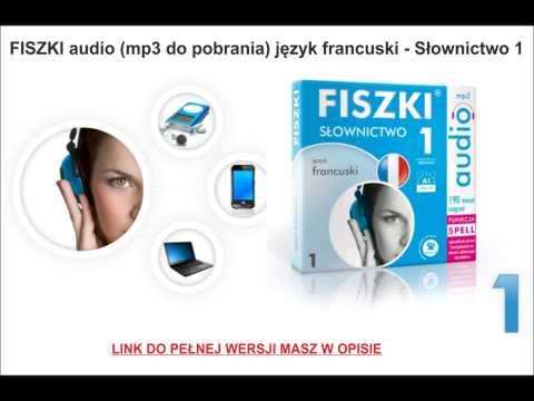 NAUKA FRANCUSKIEGO - Słownictwo 1 - FISZKI Audio (mp3 Do Pobrania)