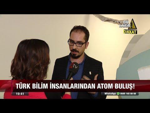 Türk bilim insanlarından atom buluş! - 3 Ocak 2018