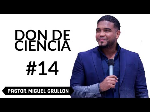 MIGUEL GRULLON DON DE CIENCIA SOBRE NATURAL