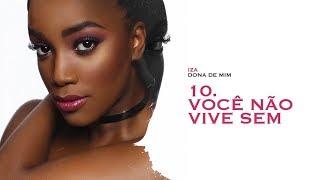 download musica VOCÊ NÃO VIVE SEM - IZA Dona de Mim