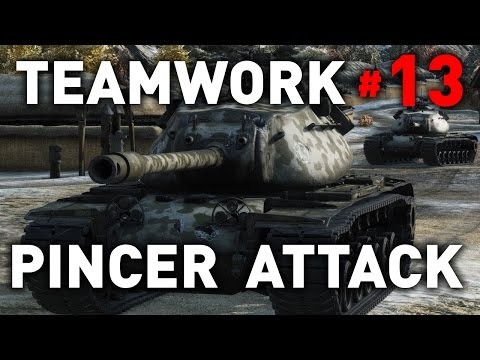 World of Tanks || Pincer Attack - Teamwork #13
