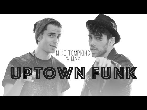 uptown Funk - Mark Ronson Ft. Bruno Mars (max & Mike Tompkins Cover) video