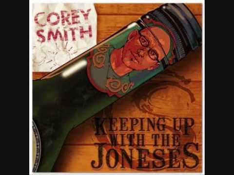 Corey Smith - Keeping Up With The Joneses