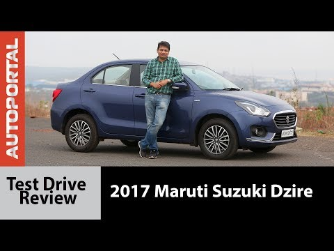 Maruti Suzuki Dzire 2017 Test Drive Review - Autoportal