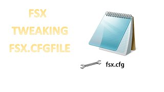 download lagu Fsx Tweaking Fsx.cfg Tutorial gratis