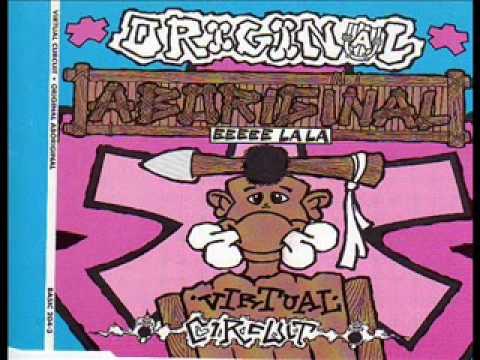 Virtual Circuit - Original Aboriginal (Eeeeeh Lala Radio Edit)