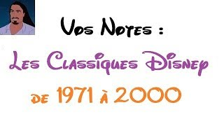 Sondage n°17 : Vos notes ! (les films Disney, de 1971 à 2000)