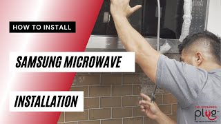 02. How To Install An Over-The-Range Samsung Microwave - Installation