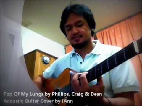 Phillips Craig & Dean - Top Of My Lungs