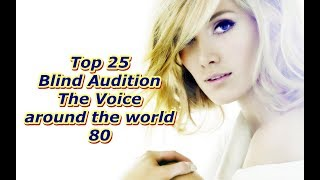 Download Lagu Top 25 Blind Audition (The Voice around the world 80) Gratis STAFABAND