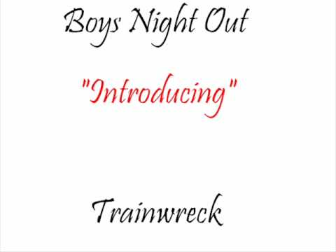 Boys Night Out - Introducing