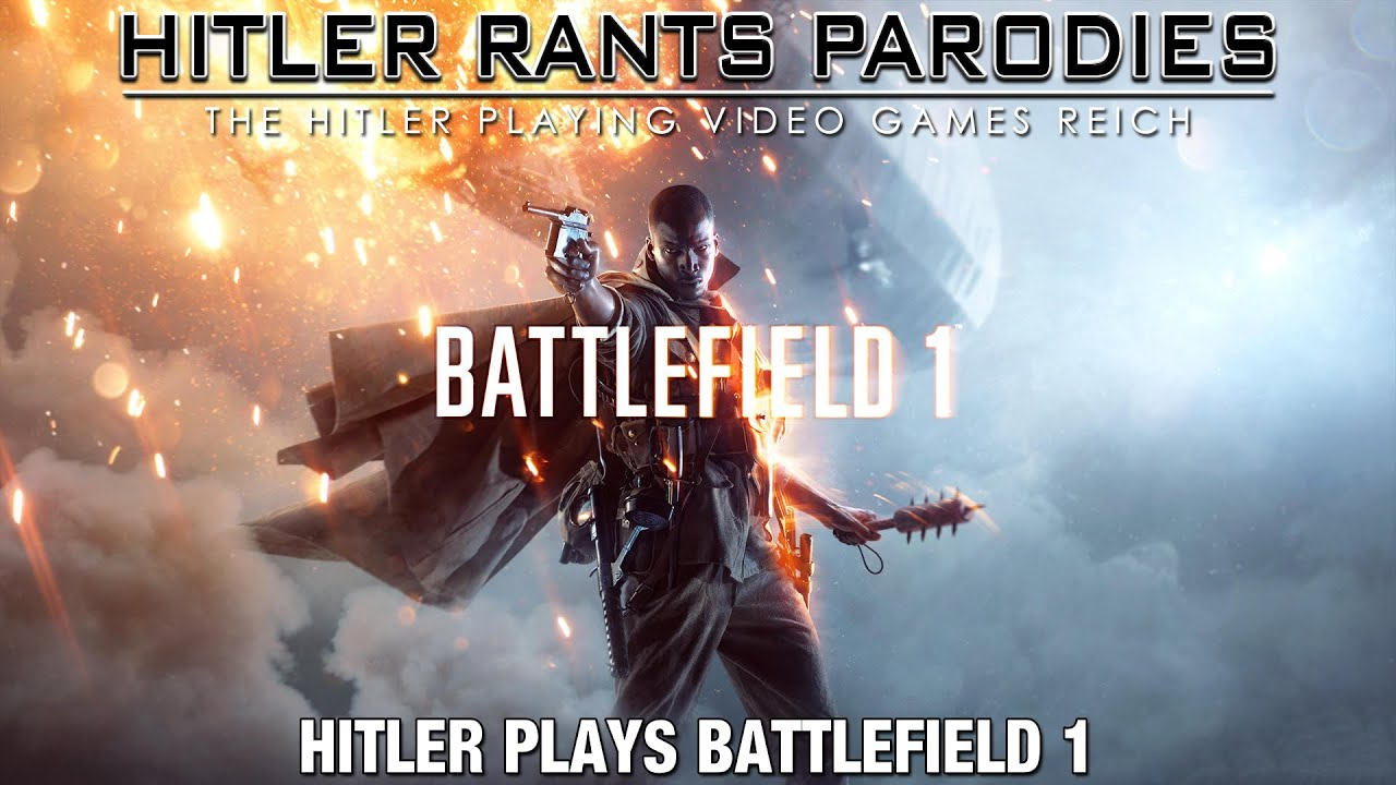 Hitler plays Battlefield 1