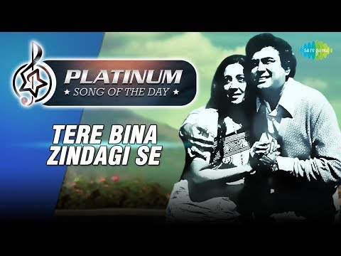 Platinum song of the day | Tere Bina Zindagi | 1st January