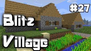 BLITZVILLAGE - MInecraft - Episode 27 - EDUCATION RANT ENGAGED!