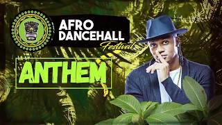 Afro Dancehall Festival - Anthem - Landa Freak (Video Lyric Oficial)