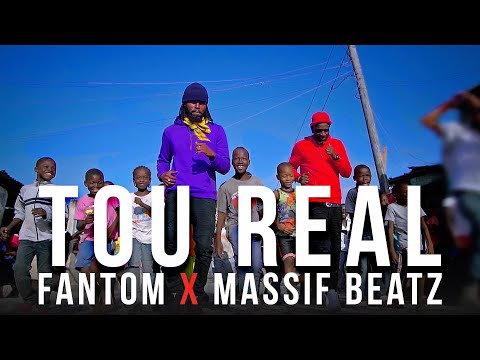 Tou Real - FANTOM Ft Massif Beatz (Official Video)