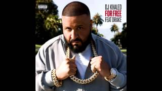 Dj Khaled - For Free ft Drake