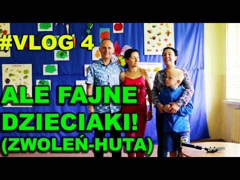 Vlog #4 Ale Fajne Dzieciaki (Zwoleń-Huta)