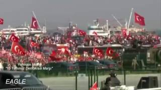 15 Temmuz Demokrasi Marşı - Yenikapı Mitingi (