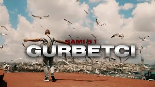 Sami51 - Gurbetci [Official Video]