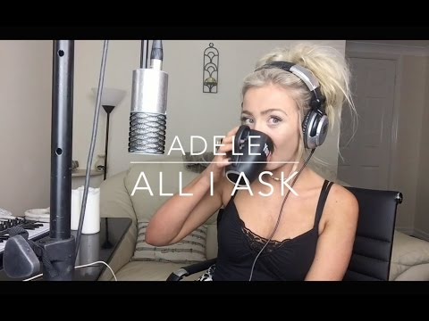 Download Lagu  Adele - All I Ask | Cover Mp3 Free