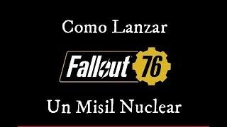 Guia Fallout 76 Como Lanzar Un Misil Nuclear